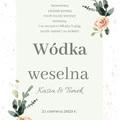 Etykiety, naklejki na wódkę weselną, alkohol ślubne zielone gałązki kwiatowe róże