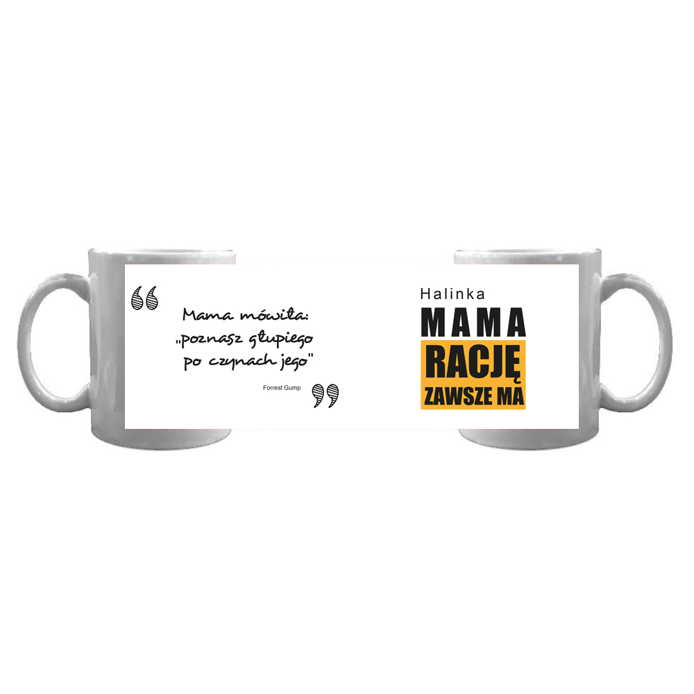 Kubek personalizowany cytat Forrest Gump mama zawsze ma rację