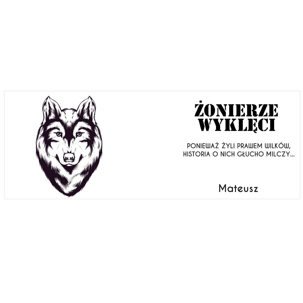 Kubek personalizowany Żołnierze Wyklęci z wilkiem i tekstem