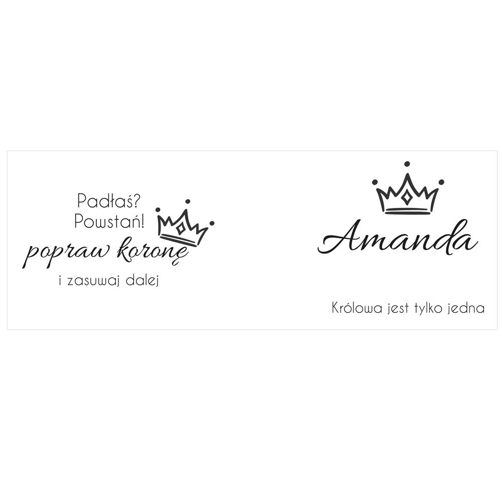 Kubek personalizowany motywacyjny królowa jest tylko jedna z własnym imieniem
