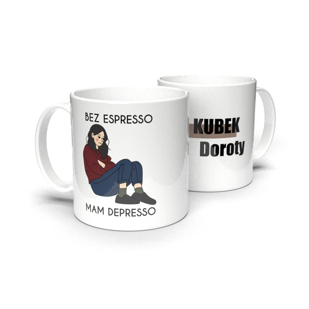 Kubek personalizowany dla miłośnika kawy bez espresso mam depresso