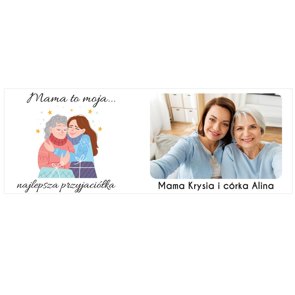 Kubek personalizowany ze zdjęciem mama najlepsza przyjaciółka