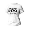 Rozmiar S - koszulka damska z własnym nadrukiem - Bombowa mama - biała