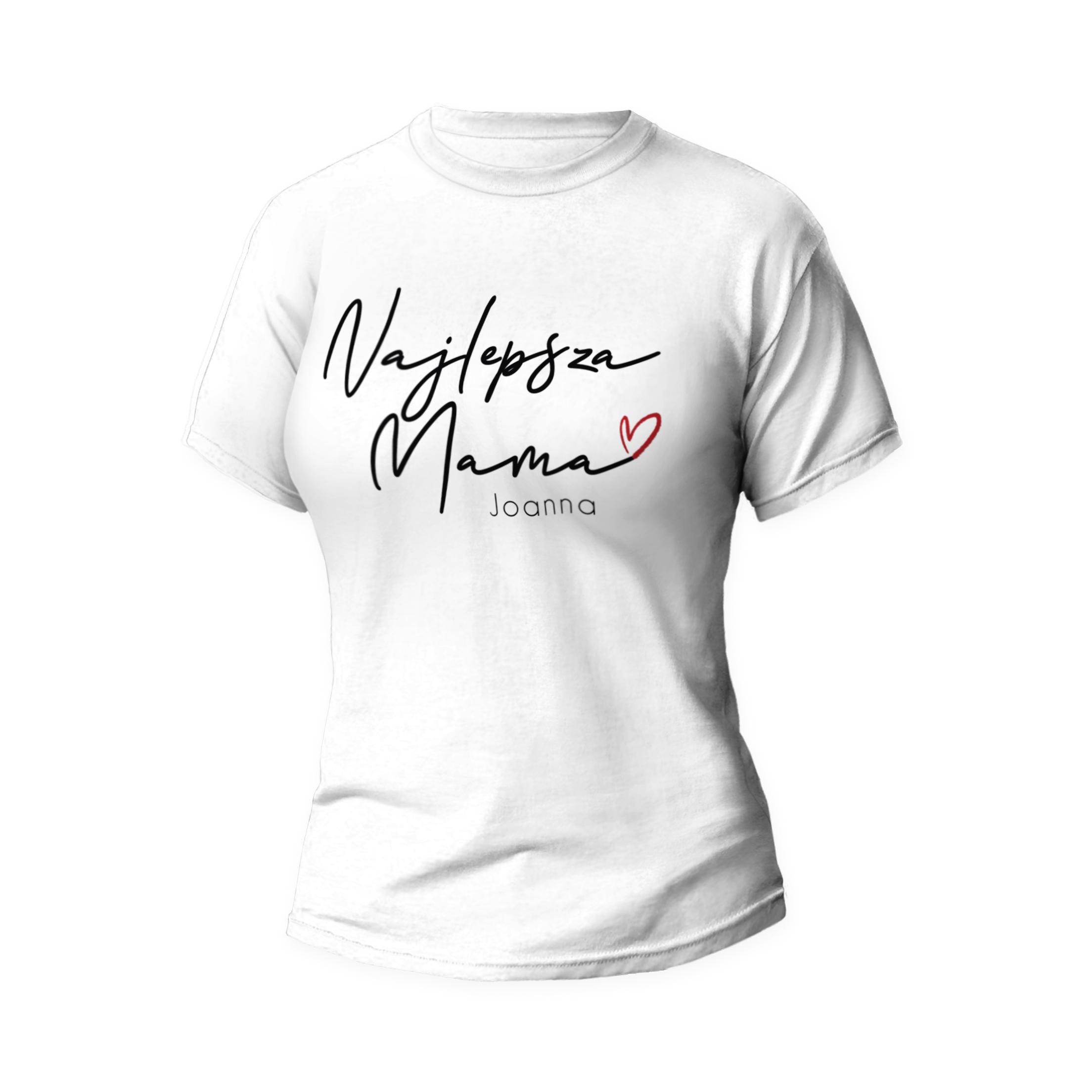 Rozmiar S - koszulka damska z własnym nadrukiem - Najlepsza mama - biała