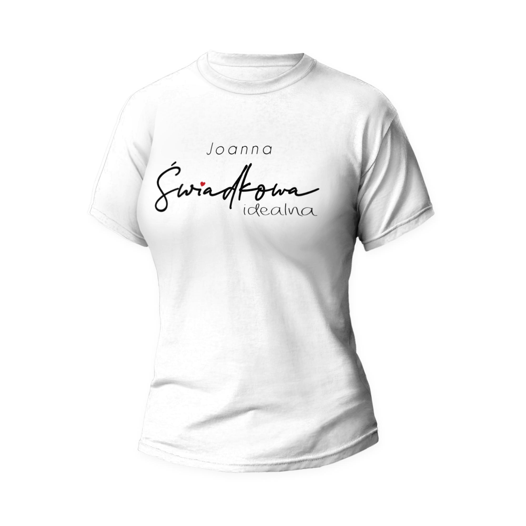 Rozmiar M  - koszulka damska z własnym nadrukiem - Świadkowa idealna - biała