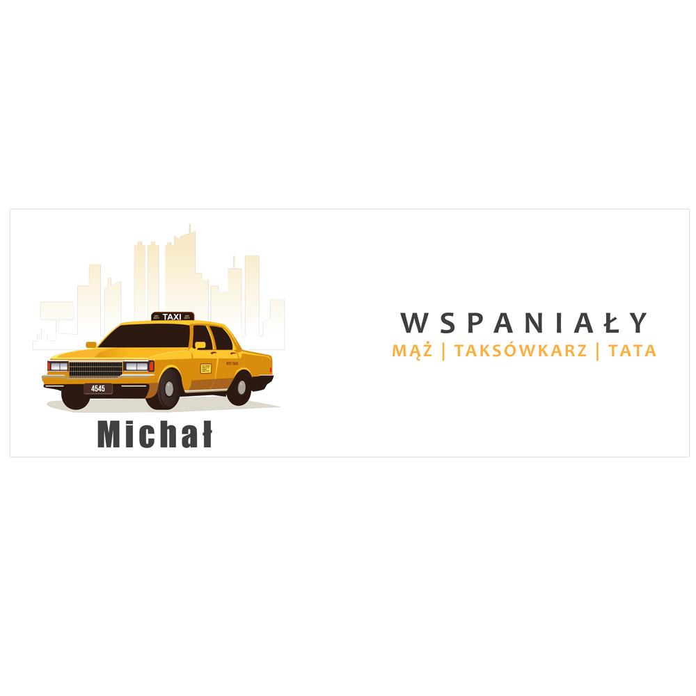 Kubek personalizowany dla Ojca Taty taxi taksówkarz