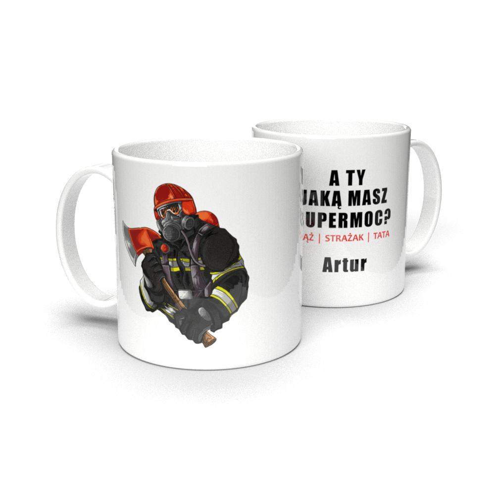 Kubek personalizowany dla Ojca Taty A Ty jaką masz super moc? strażak