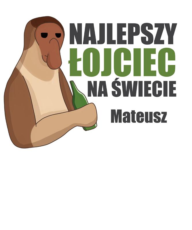Rozmiar S - koszulka męska z własnym nadrukiem dla taty - Nosacz Janusz - biała