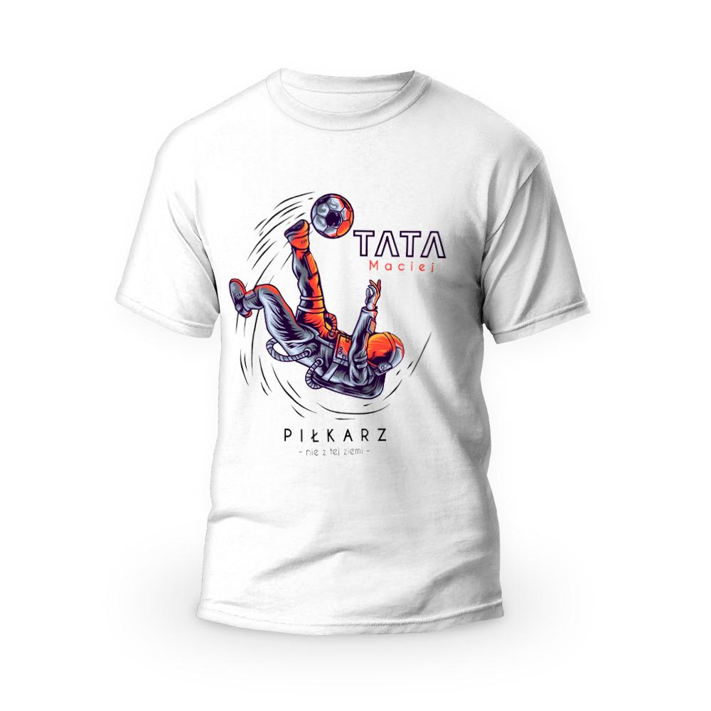 Rozmiar L - koszulka męska z własnym nadrukiem dla taty - Piłkarz nie z tej ziemi - biała