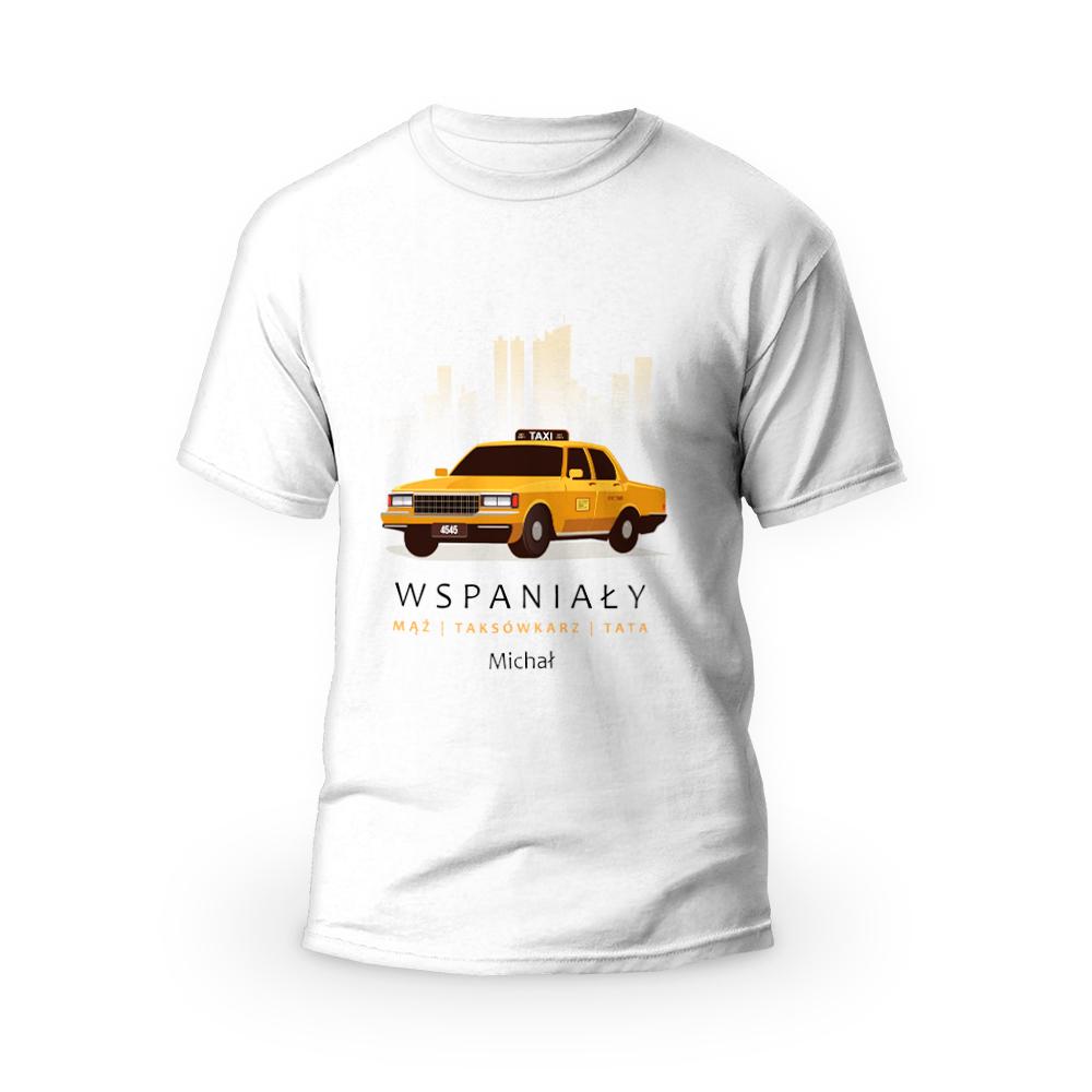 Rozmiar XL - koszulka męska z własnym nadrukiem dla taty - Taksówkarz - biała