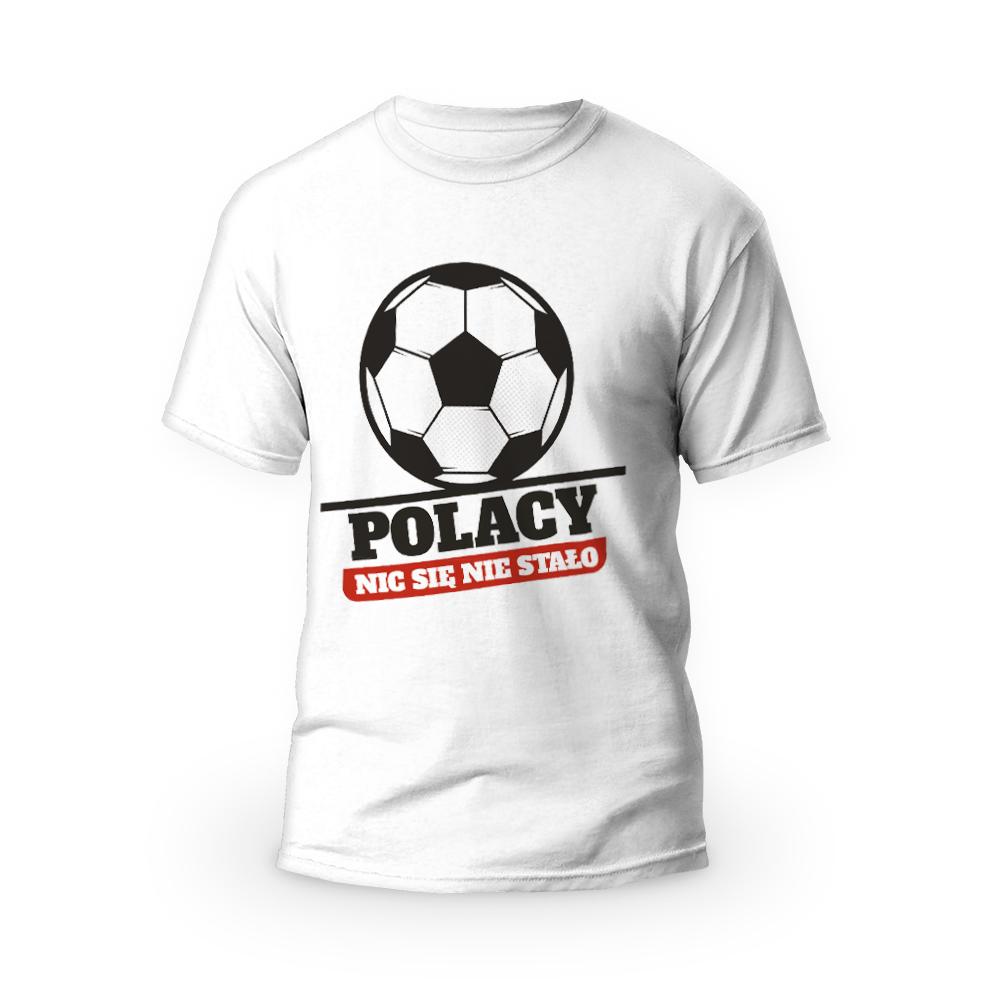 Rozmiar L - koszulka męska z własnym nadrukiem dla kibica - Polacy nic się nie stało - biała
