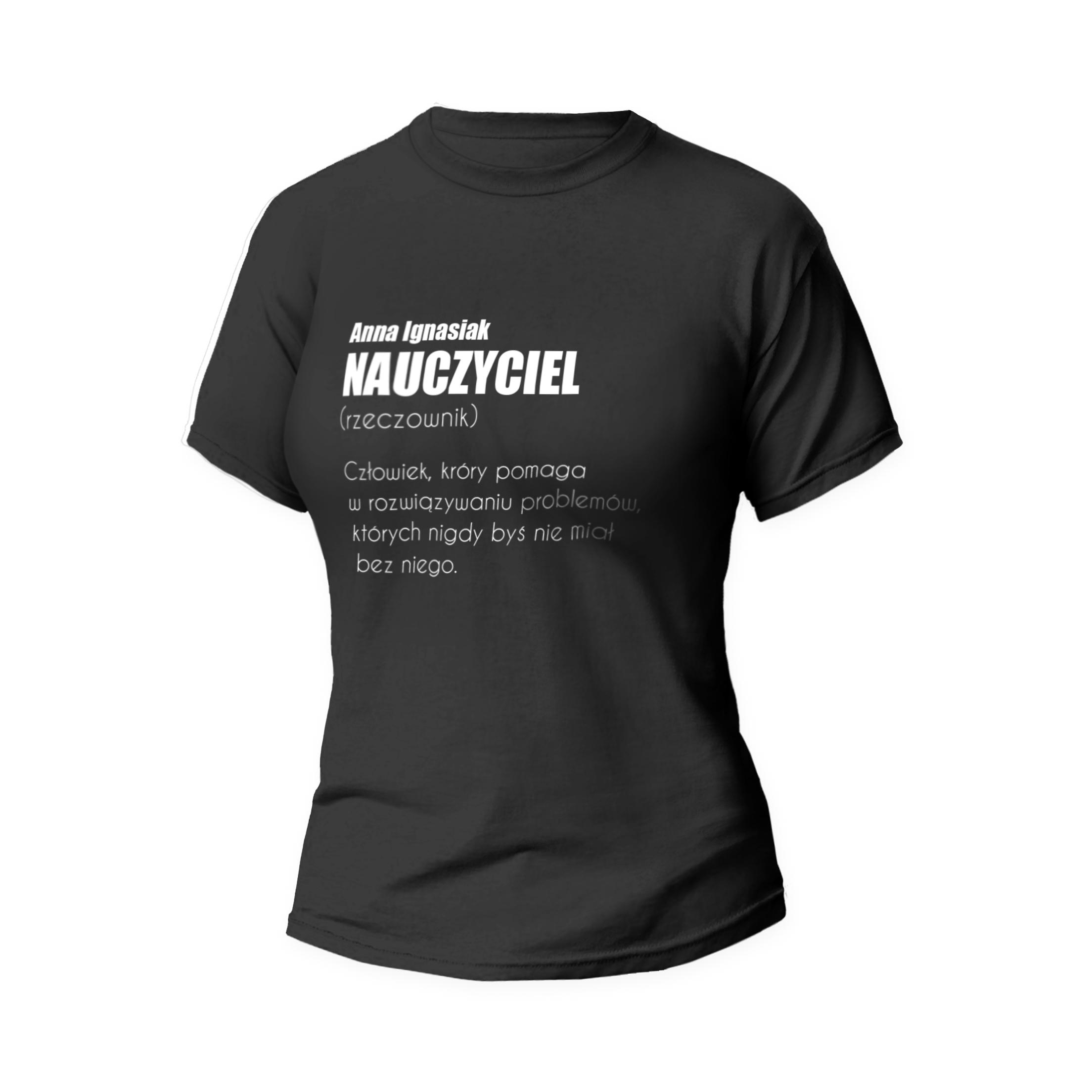 Rozmiar XL - koszulka damska dla nauczycielki definicja nauczyciela